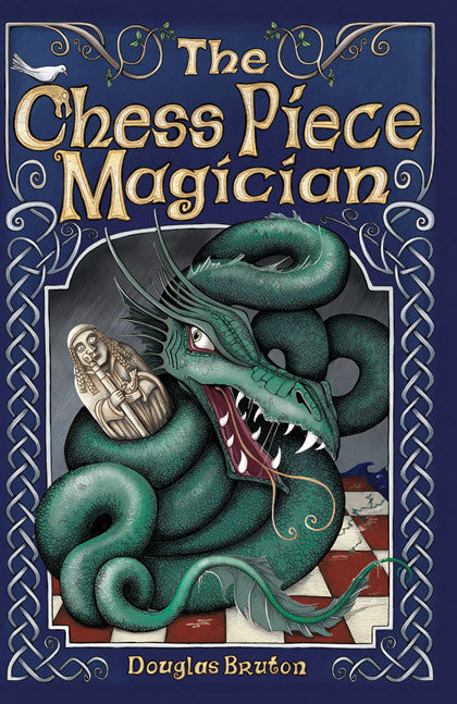 <i>The Chess Piece Magician</i> by Douglas Bruton