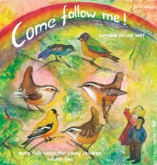 <i>Come Follow Me</i> CD Volume Two