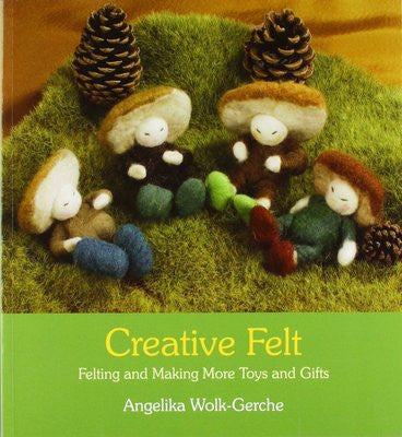 <i>Creative Felt</i> by Angelika Wolk-Gerche