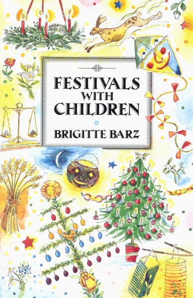 <i>Festivals with Children</i> by Brigitte Barz