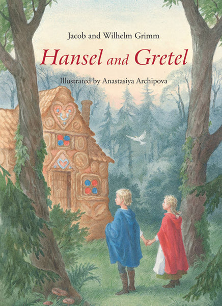 <i>Hansel And Gretel</i> illustrated by Anastasiya Archipova