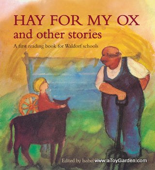 <i>Hay for My Ox and other stories</i> Edited by Isabel Wyatt and Joan Rudel