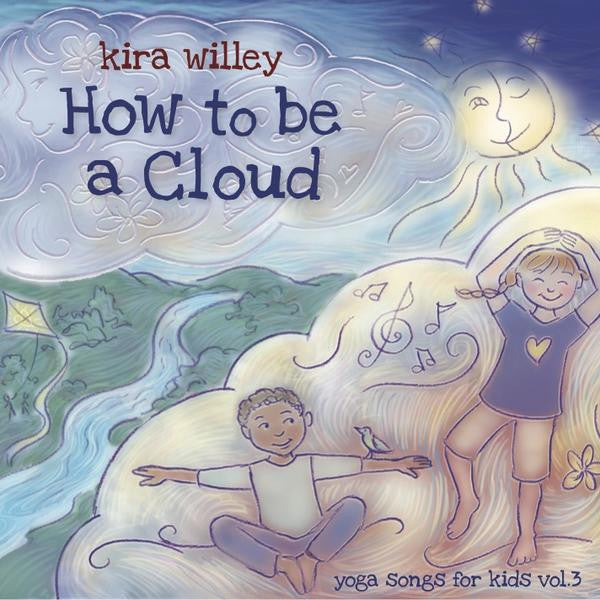 <i>How to Be A Cloud</i> by Kira Willey