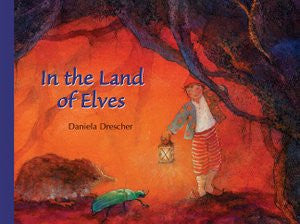 <i>In the Land of Elves</i> by Daniela Drescher