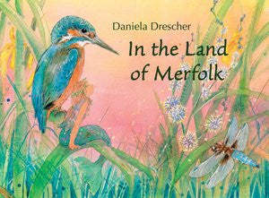 <i>In the Land of Merfolk</i> by Daniela Drescher