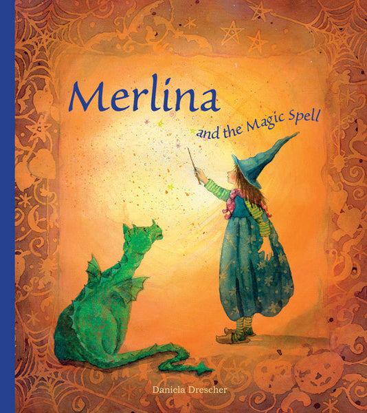 <i>Merlina and the Magic Spell</i> by Daniela Drescher