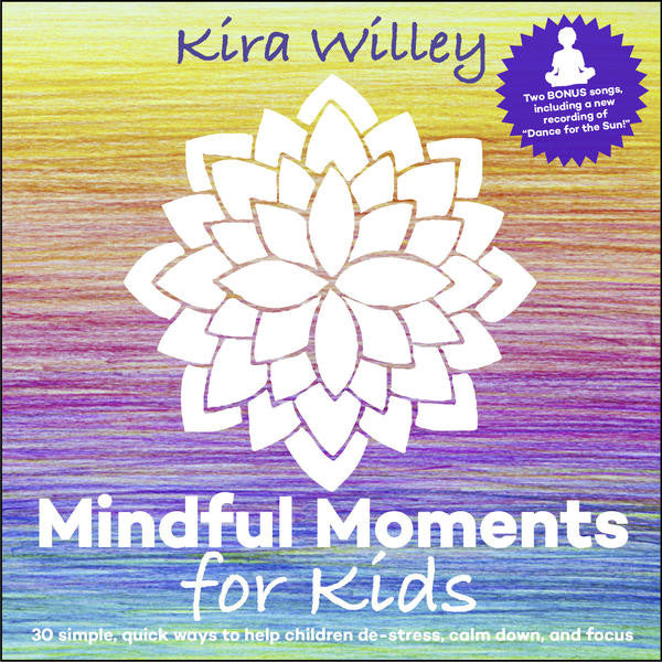 <i>Mindful Moments</i> CD by Kira Willey