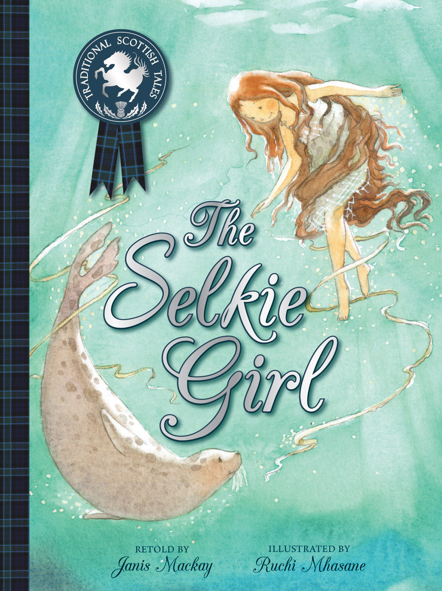 <i>The Selkie Girl</i> by Janis Mackay, Illustr. by Ruchi Mhasane