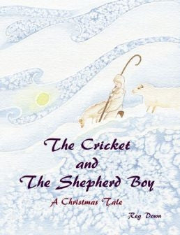 <i>The Cricket and the Shepherd Boy: A Christmas Tale</i> by Reg Down
