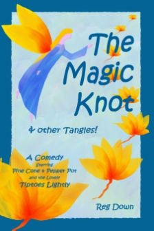 <i>The Magic Knot & Other Tangles</i> by Reg Down