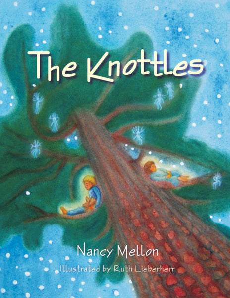 <i>The Knottles</i> by Nancy Mellon, illust. by Ruth Lieberherr