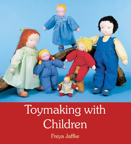 <i>Toymaking with Children</i> Third Edition by Freya Jaffke
