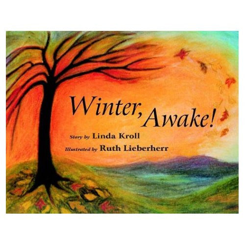 <i>Winter, Awake!</i> by Linda Kroll