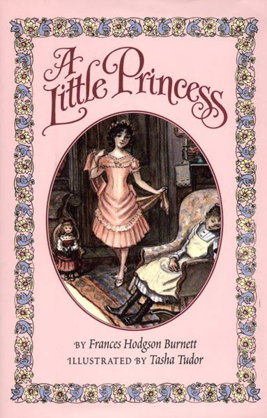 <i>A Little Princess</i> by Frances Hodgson Burnett, illustr. by Tasha Tudor