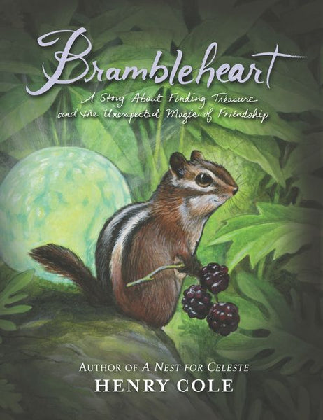 <i>Brambleheart</i> by Henry Cole