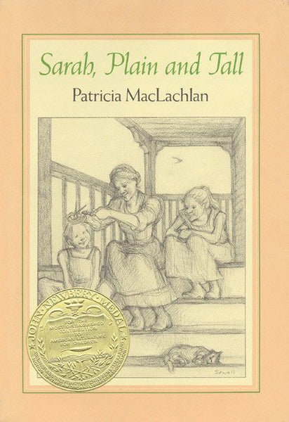 <i>Sarah, Plain and Tall</i> by Patricia MacLachlan