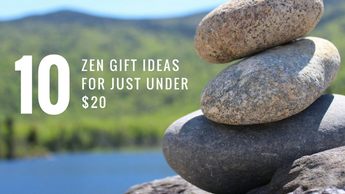 10 Zen Gift Ideas Under $20