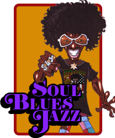 Blues, Soul and Jazz