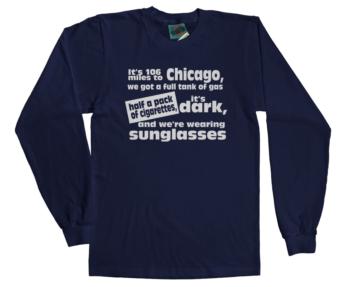 BLUES BROTHERS IT'S 106 MILES TO CHICAGO inspired T-Shirt