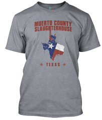 TEXAS CHAINSAW MASSACRE inspired MUERTO COUNTY SLAUGHTER T-Shirt
