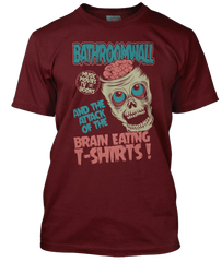 BATHROOMWALL Brain Eating Zombies T-Shirt