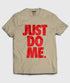 products/Just_Do_Me-white-t-shirt.jpg