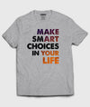 Smart Choices T-Shirt