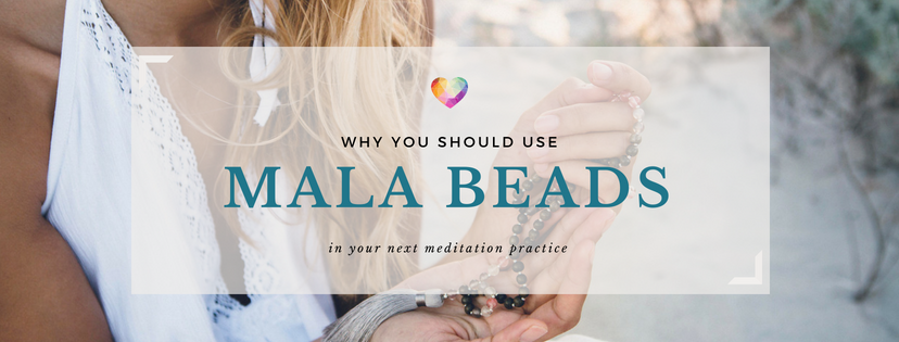Why you should use mala beads in your next meditation practice