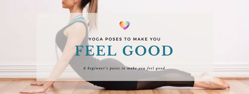 Yoga poses to make you feel good