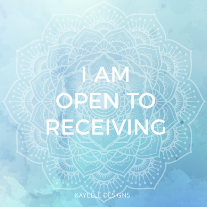 I Am Open To Receiving Mantra