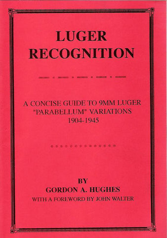 Book: Luger Recognition (Signed by Author)