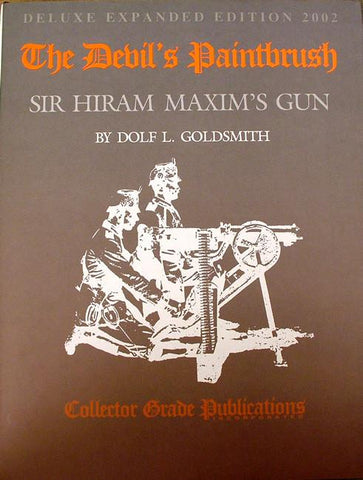 Book: The Devil's Paintbrush: History of the Maxim Gun