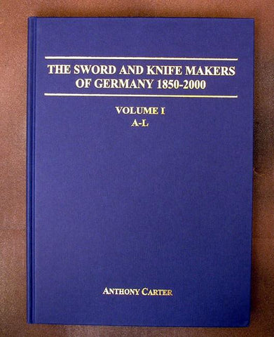 Book: Sword and Knife Makers of Germany 1850-2000 V.1