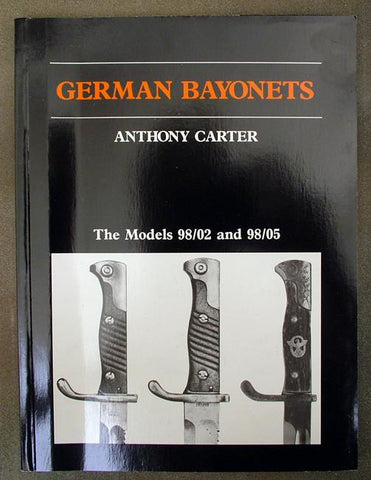 Book: German Bayonets Volume I- Models 98/02 & 98/05 (Softcover)