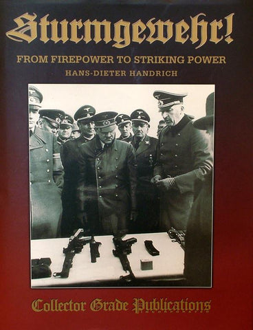 Book: Sturmgewehr! From Fire Power to Striking Power