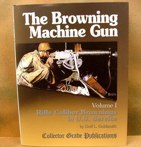 Book: The Browning Machine Gun