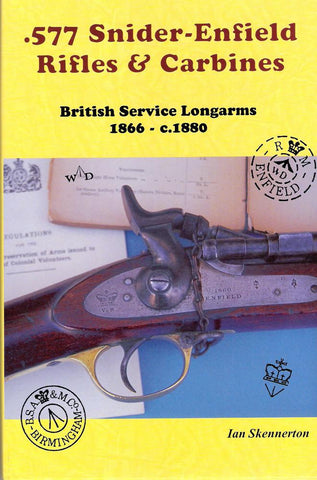 Book: .577 Snider-Enfield Rifles & Carbines (Hardcover)