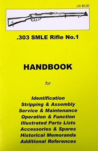 Handbook: .303 SMLE Rifle No.1 New Made Items