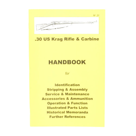 Handbook: .30 US KRAG RIFLE & CARBINE