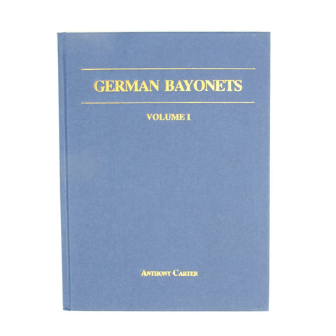 Book: German Bayonets Volume I- Models 98/02 & 98/05 (Hardcover)
