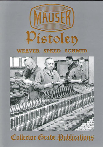 Book: Mauser Pistolen- Development and Production, 1877-1946