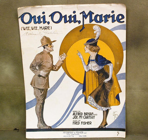 U.S. WW1 Original Sheet Music of ?Oui, Oui, Marie? Dated 1918 Original Items