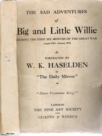 Book: The Sad Adventures of Big and Little Willie- August 1914 ? January 1915