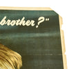 show larger image of product view 7 : Original U.S. WWII 1943 Doing All You Can Brother? Buy War Bonds Poster Original Items