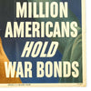 show larger image of product view 4 : Original U.S. WWII 85 Million Americans Hold War Bonds Poster Original Items