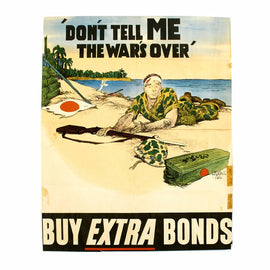 Original U.S. WWII Propaganda Poster USMC - Don't Tell ME The War's Over