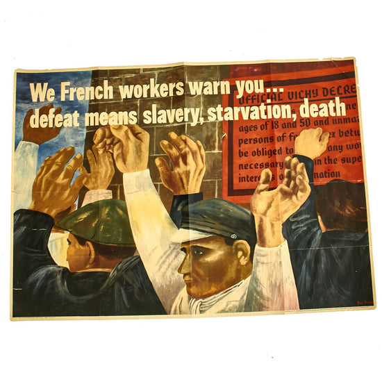 Original U.S. WWII 1942 We French Workers Warn You... Defeat Means Slavery, Starvation, Death OWI Propaganda Poster by Ben Shahn Original Items