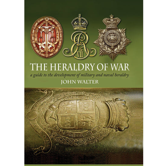 The Heraldry of War By John Walter - Hardcover New Made Items