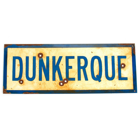 "WWII Aged Steel Sign - Dunkerque (33"" x 12"")"