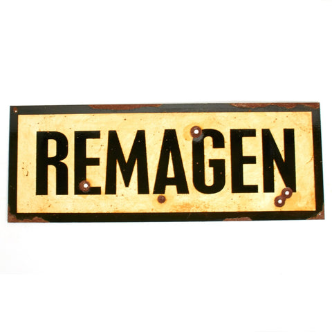 "WWII Aged Steel Sign - Remagen (33"" x 12"") New Made Items"